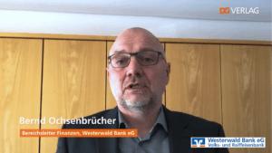 Bernd Ochsenbrücher, Bereichsleiter Finanzen Westerwald Bank eG